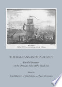 The Balkans And Caucasus : defined over time in various...