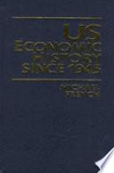U S  Economic History Since 1945