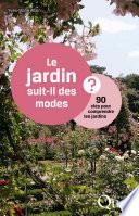 illustration Le jardin suit-il des modes ?
