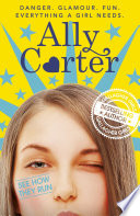See How They Run by Ally Carter