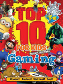 Top 10 for Kids Gaming