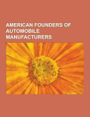 American Founders of Automobile Manufacturers