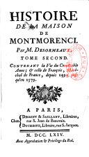 Histoire de la maison de Montmorenci par M. Desormeaux
