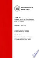 Title 24 Housing and Urban Development Parts 700 to 1699  Revised as of April 1  2014