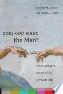 Does God Make the Man