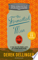 The Fermented Man
