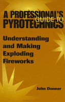 A Professional   s Guide To Pyrotechnics