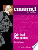 Emanuel Law Outlines for Emanuel Law Outlines for Criminal Procedure