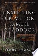 Book An Unsettling Crime for Samuel Craddock