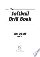 Softball Drill Book  The