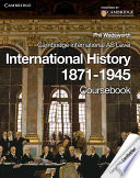 Cambridge International AS Level International History 1871 1945 Coursebook