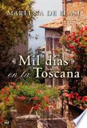 Mil d  as en la Toscana
