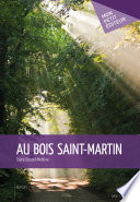 Au bois Saint-Martin
