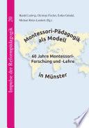 Montessori P  dagogik als Modell