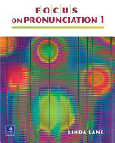 Focus on Pronunciation 1  Student Book and Classroom Audio CDs