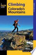 Climbing Colorado s Mountains