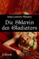 Die Sklavin des Gladiators