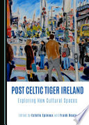 Post Celtic Tiger Ireland