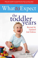 What To Expect The Toddler Years 2nd Edition