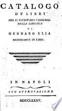 Catalogo de  libri che si ritrovano vendibili nella libreria di Gennaro Elia negoziante di libri