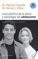 Gu  a pr  ctica de la salud y psicolog  a del adolescente  4a edici  n revisada