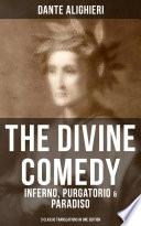 THE DIVINE COMEDY  Inferno  Purgatorio   Paradiso  3 Classic Translations in One Edition