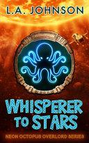 Whisperer to Stars