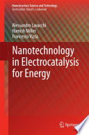 Nanotechnology in Electrocatalysis for Energy