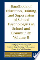 Handbook Of Education Training And Supervision Of School Psychologists In School And Community Volume Ii