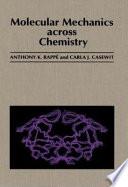 Molecular Mechanics Across Chemistry