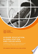 Higher Education  Globalization and Eduscapes