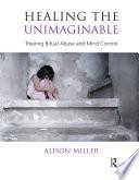 Healing the Unimaginable