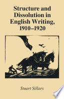 Structure and Dissolution in English Writing  1910   1920