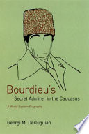 Bourdieu s Secret Admirer in the Caucasus