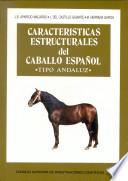 Caracter  sticas estructurales del caballo espa  ol