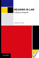 Meaning in Law  A Theory of Speech