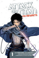 Attack on Titan  No Regrets Volume 1