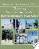 Touring SC Revolutionary War Sites