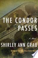 The Condor Passes