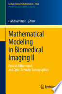 Mathematical Modeling in Biomedical Imaging II