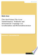 Ber Karl Polanyi The Great Transformation Politische Und Konomische Urspr Nge Von Gesellschaften Und Wirtschaftssystemen book