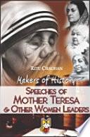 Speeches of Mother Teresa   Other Women Leaders