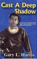 Cast A Deep Shadow