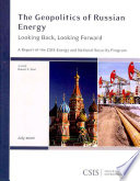 The Geopolitics of Russian Energy