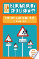 Bloomsbury CPD Library  Stretch and Challenge