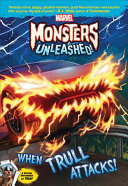 Marvel Monsters Unleashed  When Trull Attacks