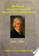 The Best of Alexander Campbell s Millennial Harbinger