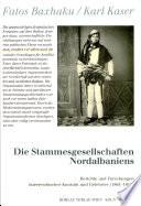 Die Stammesgesellschaften Nordalbaniens