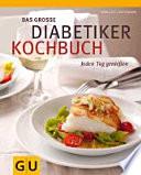 Das gro  e Diabetiker Kochbuch