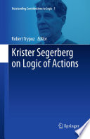Krister Segerberg on Logic of Actions
